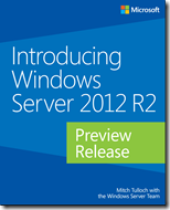 Introducing Windows Server 2012 R2 - Preview Release