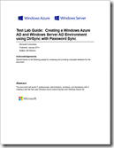 Test Lab Guide: Creating a Windows Azure AD and Windows Server AD Environment using DirSync with Password Sync
