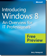 eBook - Introducint Windows 8: An Overview for IT Professionals