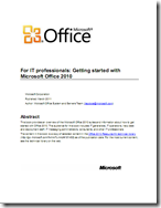 For IT Professionals: Getting Started with Office 2010