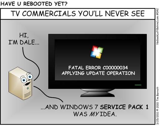 Have U Rebooted Yet 042 - TV Commercials for Win7 SP1
