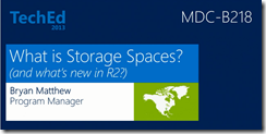 Video - Storage Spaces: What's New in Windows Server 2012 R2
