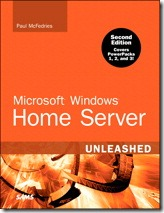 Windows Home Server Unleashed (2nd Edition)