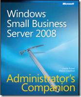 Windows Small Business Server 2008 Administrator's Companion