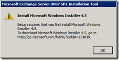 Error - You need to install the Microsoft Windows Installer 4.5 - OK