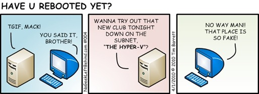 Have U Rebooted Yet - 004 Hyper-V